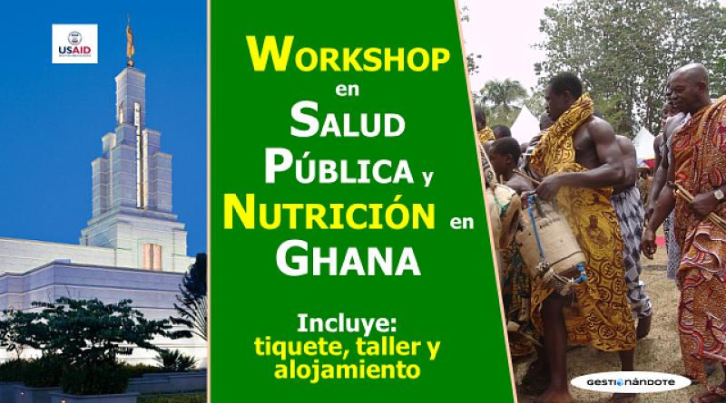 Taller sobre Salud Pública y Nutrición en Ghana