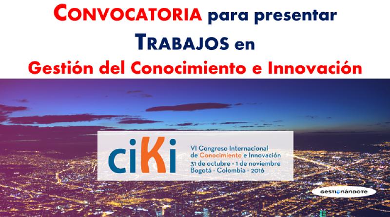 Convocatoria para presentar trabajos en conocimiento e innovación en el VI Congreso Internacional de Conocimiento e Innovación