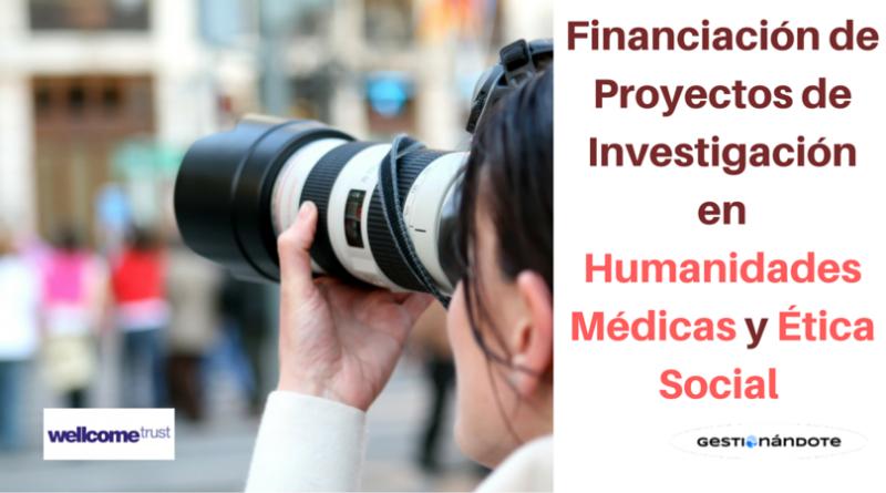 Financiación de Proyectos de Investigación en Humanidades Médicas y Ética Social