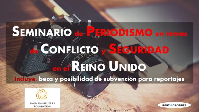 Seminario de Periodismo en temas de Conflicto y Seguridad Emergentes en todo el mundo