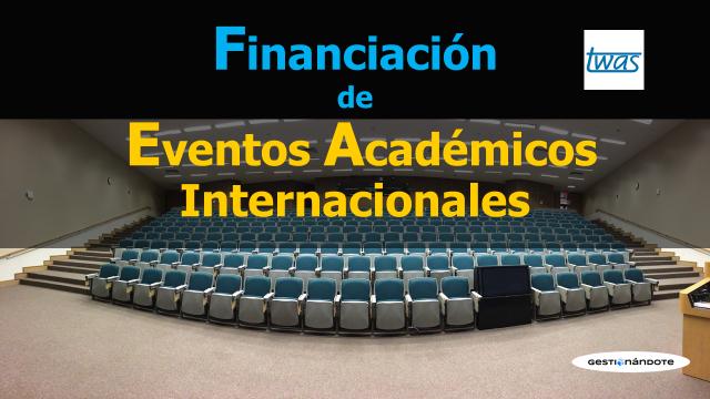 Subvenciones para el desarrollo de eventos científicos en países en desarrollo