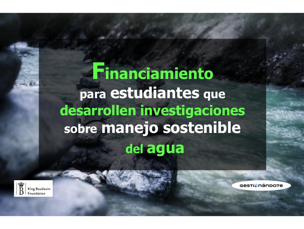 Financiamiento de proyectos de investigación sobre gestión sostenible del agua