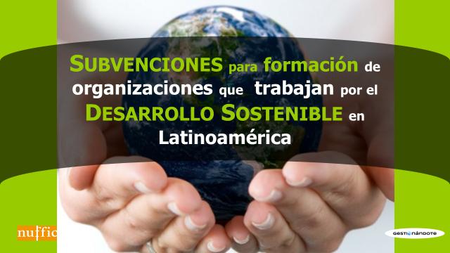 Holanda financia formación de organizaciones que trabajan por el desarrollo sostenible