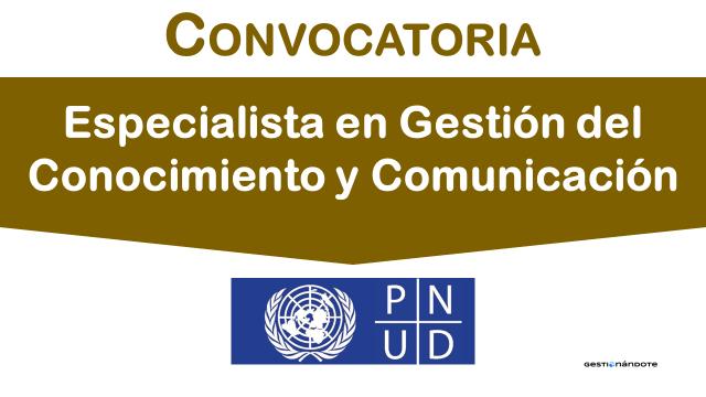 Oportunidad- Especialista en Gestión del Conocimiento y Comunicación en Colombia