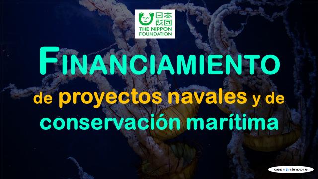 Subvenciones a proyectos navales y de conservación marítima – Nippon