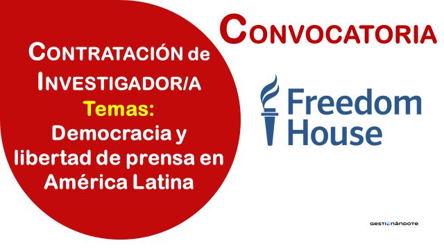 Oportunidad para investigador en democracia y libertad de prensa – Freedom House