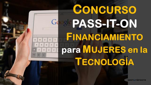 Convocatoria para mujeres en el área de tecnología – Concurso Pass-It-On