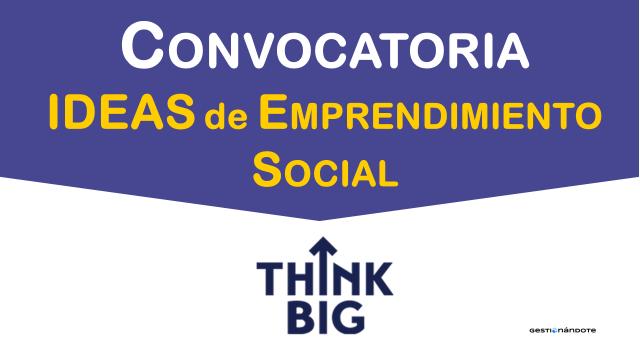 Telefónica financia ideas de emprendimiento social – Think Big