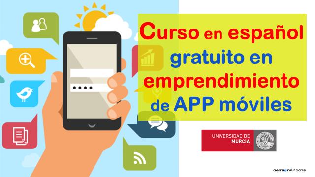 Universidad española abre curso en emprendimiento de APP móviles