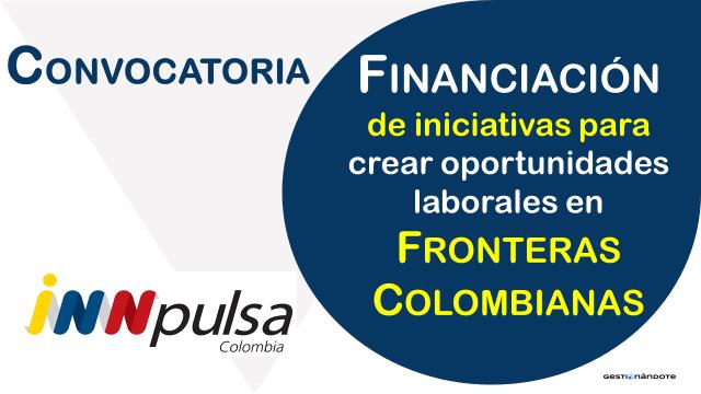 INNpulsa financia iniciativas para crear oportunidades laborales en Colombia