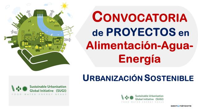 Convocatoria de proyectos en alimentación-agua-energía – SUGI