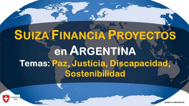 Suiza financia proyectos en paz, inclusión y sostenibilidad en Argentina