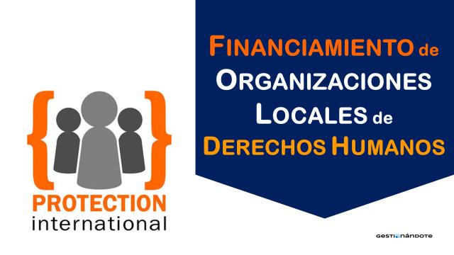 Protección Internacional financia organizaciones locales de DD.HH.