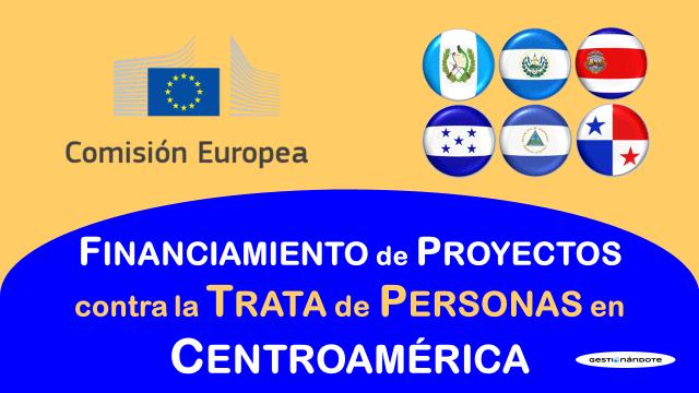 Comisión Europea financia proyectos contra la trata de personas en Centroamérica
