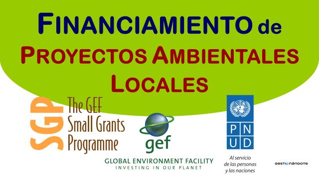 Programa de PNUD – GEF financia proyectos ambientales locales