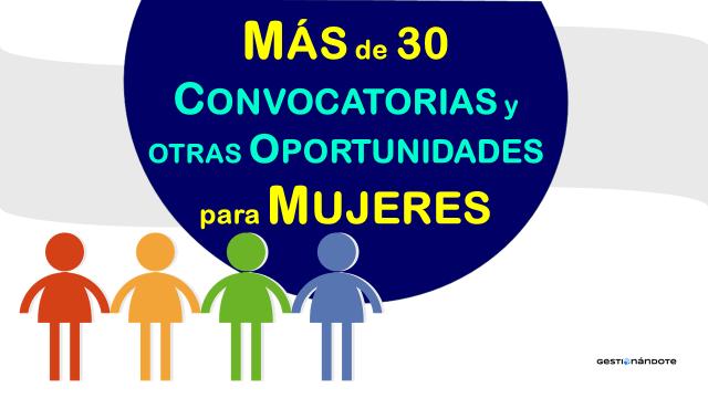 Más de 30 convocatorias, cursos y otras oportunidades para mujeres