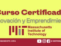 Curso gratuito del MIT en innovación y emprendimiento