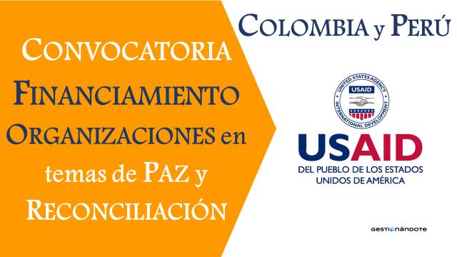 EE.UU. financia a organizaciones para actividades de paz y reconciliación en Colombia y Perú