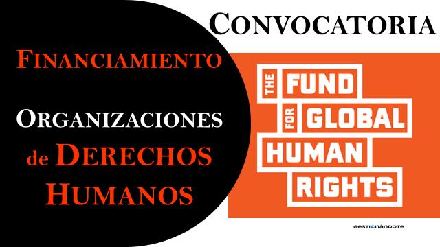 Fondo Mundial para los Derechos Humanos financia organizaciones – FDHM