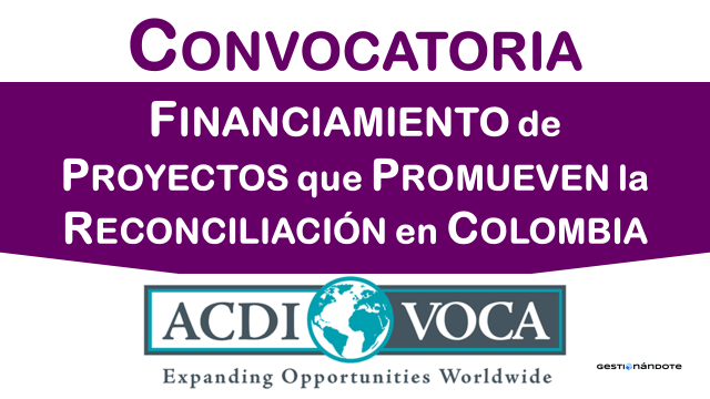 ACDI/VOCA financia proyectos que promueven la reconciliación