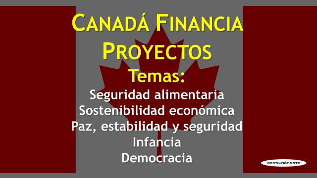 Gobierno de Canadá financia proyectos en América Latina y el  Caribe