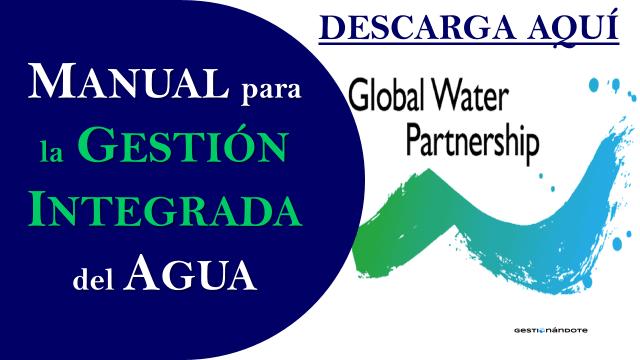 Manual para la Gestión Integrada del Agua – Global Water Partnership
