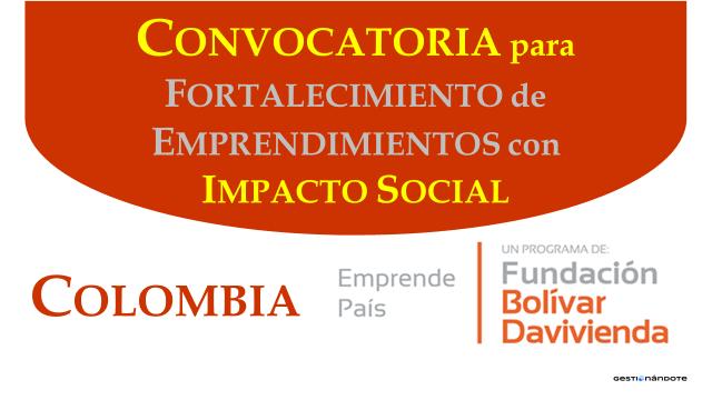 Convocatoria abierta para fortalecimiento de emprendimientos de alto impacto