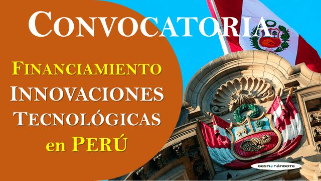 Ventanilla abierta para concurso de innovaciones tecnológicas en Perú