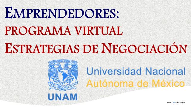UNAM ofrece programa en estrategias de negociación