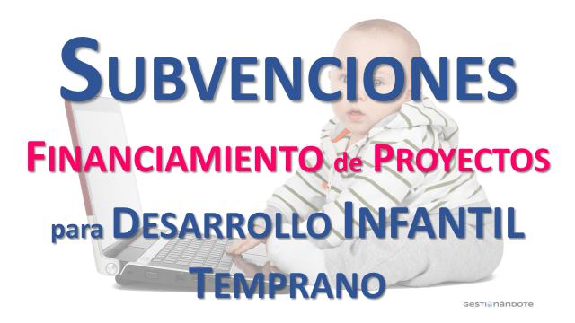 Subvenciones para el desarrollo infantil temprano