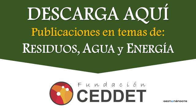 Descarga aquí publicaciones sobre experiencias en temas de residuos, agua y energía