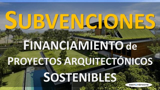 Financiamiento de proyectos de arquitectura sostenible