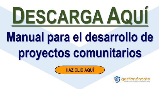 Manual para el desarrollo de proyectos comunitarios