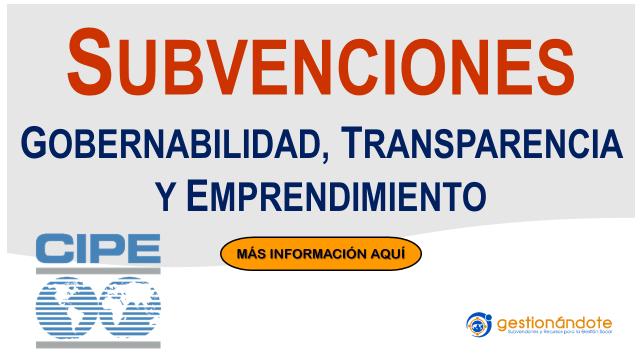 Subvenciones para gobernabilidad, transparencia y emprendimiento – CIPE