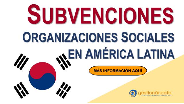 Subvenciones de Corea para organizaciones sociales en Latinoamérica – KOICA