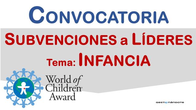 Subvenciones a líderes que trabajan por la infancia – World Children Award