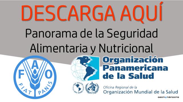 Descarga en español: Panorama de la seguridad alimentaria y nutricional – FAO