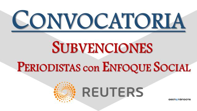 Becas completas para periodistas con enfoque social – Reuters