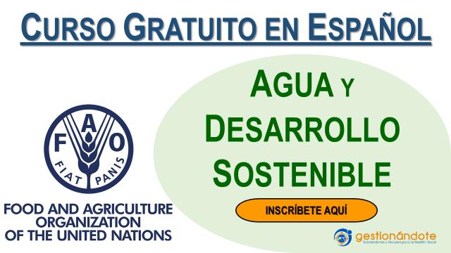 Curso virtual gratuito de la FAO sobre agua y desarrollo sostenible