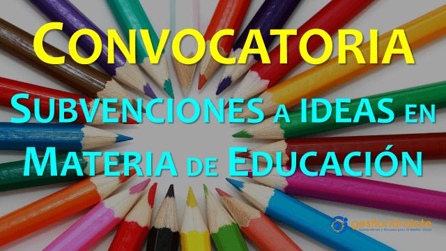 Subvenciones para ideas innovadoras en materia de educación