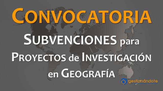 Concurso para organizaciones en investigación geográfica