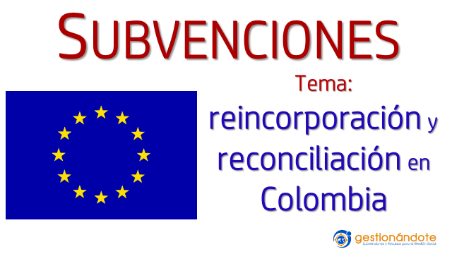 Subvenciones del Fondo Fiduciario de la Unión Europea para la Paz en Colombia