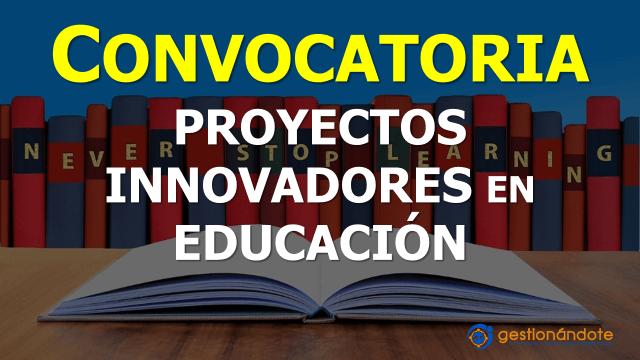 Convocatoria para proyectos innovadores en la educación – WISE