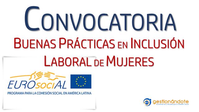 Convocatoria de Eurosocial para buenas prácticas en inclusión laboral de mujeres