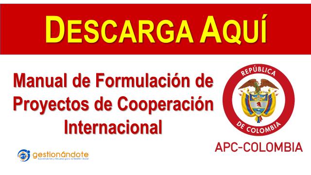 Manual para la Formulación de Proyectos de Cooperación Internacional -APC