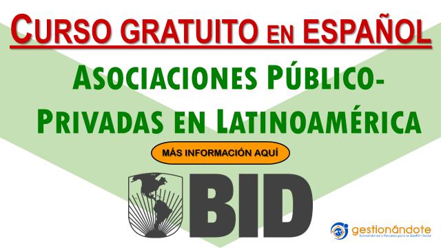 Curso en línea del BID sobre Asociaciones Público-Privadas