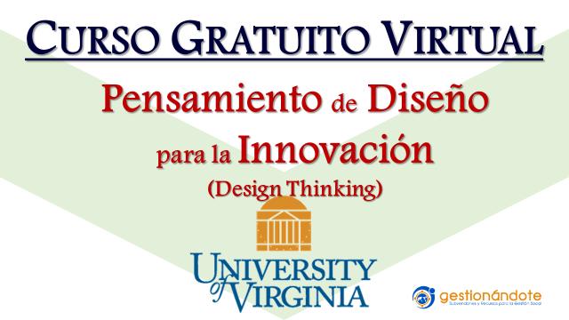 Curso gratuito Design Thinking – Universidad de Virginia