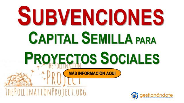 Subvenciones de capital semilla para proyectos sociales