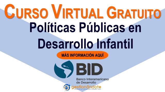Curso certificado del BID en políticas de desarrollo infantil