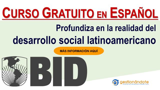 Curso del BID sobre la realidad del desarrollo social latinoamericano